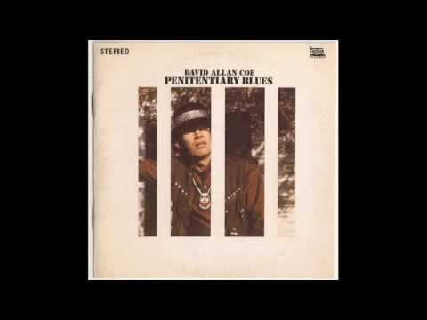 David Allan Coe - Penitentiary Blues (Remastered)