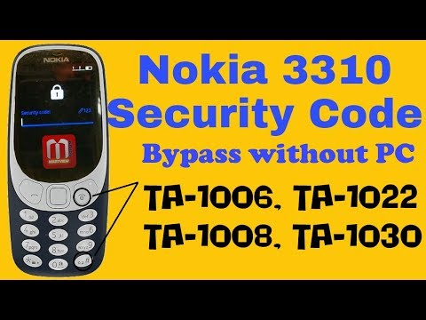Nokia 3310 TA-1006, TA-1022 Security Code Bypass Without PC