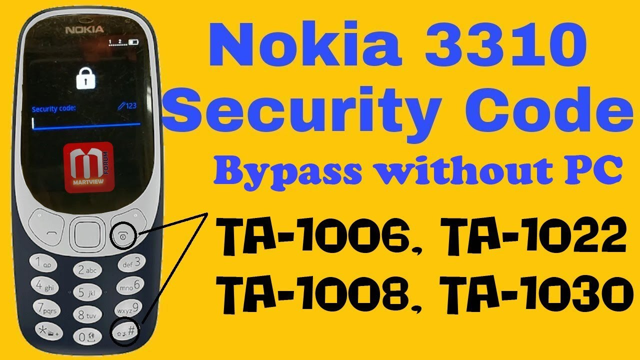 Solved - Nokia 3310 TA-1006, TA-1022 Remove Security Code