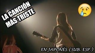 LA CANCIÓN MÁS EMOCIONANTE EN JAPONÉS subtítulos en español  MAKKUSU18