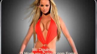 MC DIGUINHO - O MOÇA VOU COLOCAR COM FORÇA [LANÇAMENTO 2013]