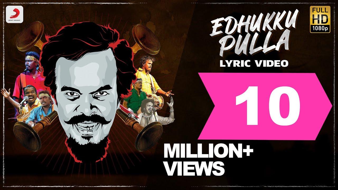 Download Edhukku Pulla | Anthony Daasan | Tamil Pop Songs 2019 | Tamil Folk Songs | Tamil Gana Songs