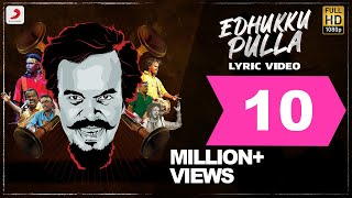 Edhukku Pulla | Anthony Daasan | Tamil Pop Songs 2019 | Tamil Folk Songs | Tamil Gana Songs