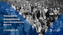 Veteraanipäivän keskustelutilaisuus - Nuorten elämää poikkeusoloissa ennen ja nyt.