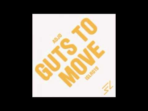 Jesper Dahlback, Adjd, Alexi Delano - Guts To Move (Original Mix)