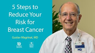 5 Steps to Reduce Your Risk for Breast Cancer