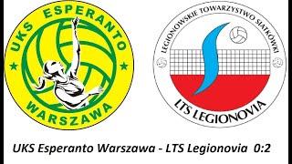 UKS Esperanto Warszawa - LTS Legionovia 0:2  (12:25 ; 7:25)