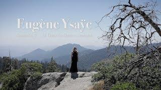 Eugène Ysaÿe - Sonata No. 2 III. Danse des Ombres; Sarabande | Margarita Krein