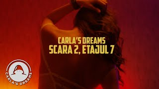 Carla's Dreams - Scara 2, etajul 7 | Official Video