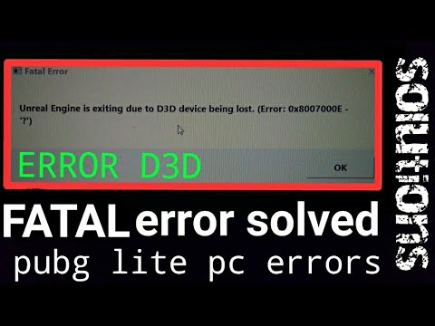 unreal engine D3D Device being lost|error 0X8007000E|fatal error solved|  pubg lite pc error