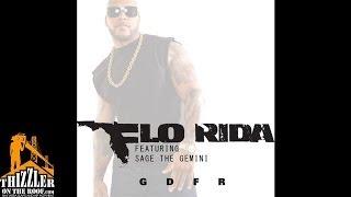 Flo-Rida ft. Sage The Gemini - GDFR [Thizzler.com]