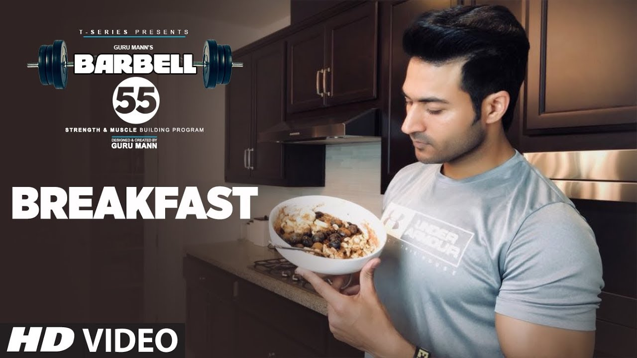 BREAKFAST (BARBELL 55) - GRAPE OATS || MUSCLE BUILDING PLAN By GURU MANN