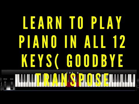 How To Play Piano In All 12 Keys on Piano Easiest Method