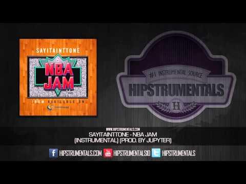 Sayitainttone - NBA Jam [Instrumental] (Prod. By Jupyter) + DL via @Hipstrumentals