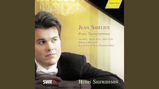Pelleas och Melisande (Pelleas and Melisande) , Op. 46 (version for piano) : No. 5. Melodrama...