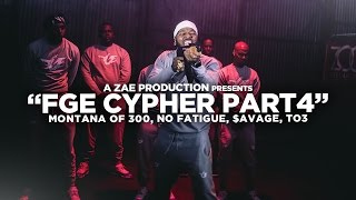 "Mix - Montana Of 300 x TO3 x $avage x No Fatigue ""FGE CYPHER Pt 4"" Shot By @AZaeProduction"