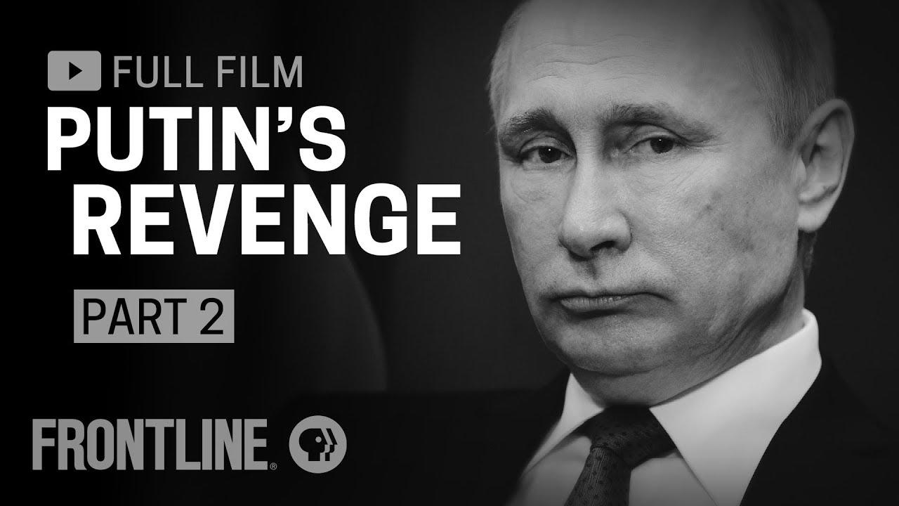 Putin's Revenge: Part Two (full film)
