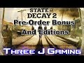 State of Decay 2 Pre Order Bonuses and Editions!