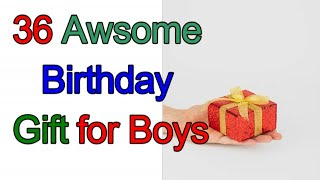 36 Awesome Birthday Gift For Boys,perfect Birthday Gifts For #boyfriend#brother#husband#father#gift