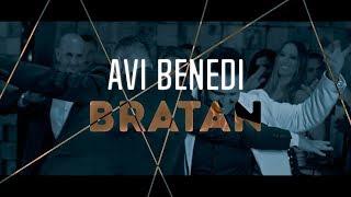 Avi Benedi - Bratan (Official Video)