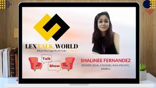 LexTalk World Talk Show with Shalinee Fernandez, Senior Legal Counsel Asia-Pacific at Ansell