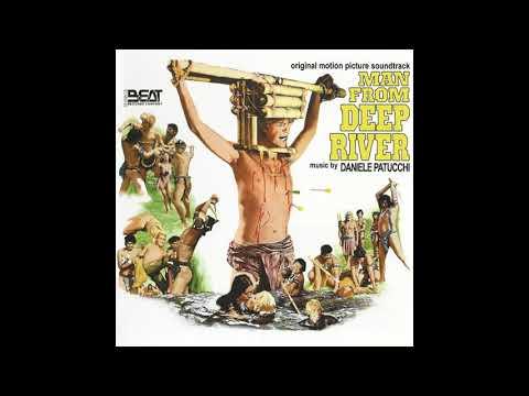 Il Paese de sesso selvaggio a.k.a. Man from Deep River 1972  Theme  Daniele Patucchi