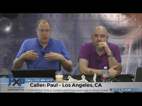 Impossibility of the Contrary | Paul - Los Angeles, CA | Atheist Experience 21.07