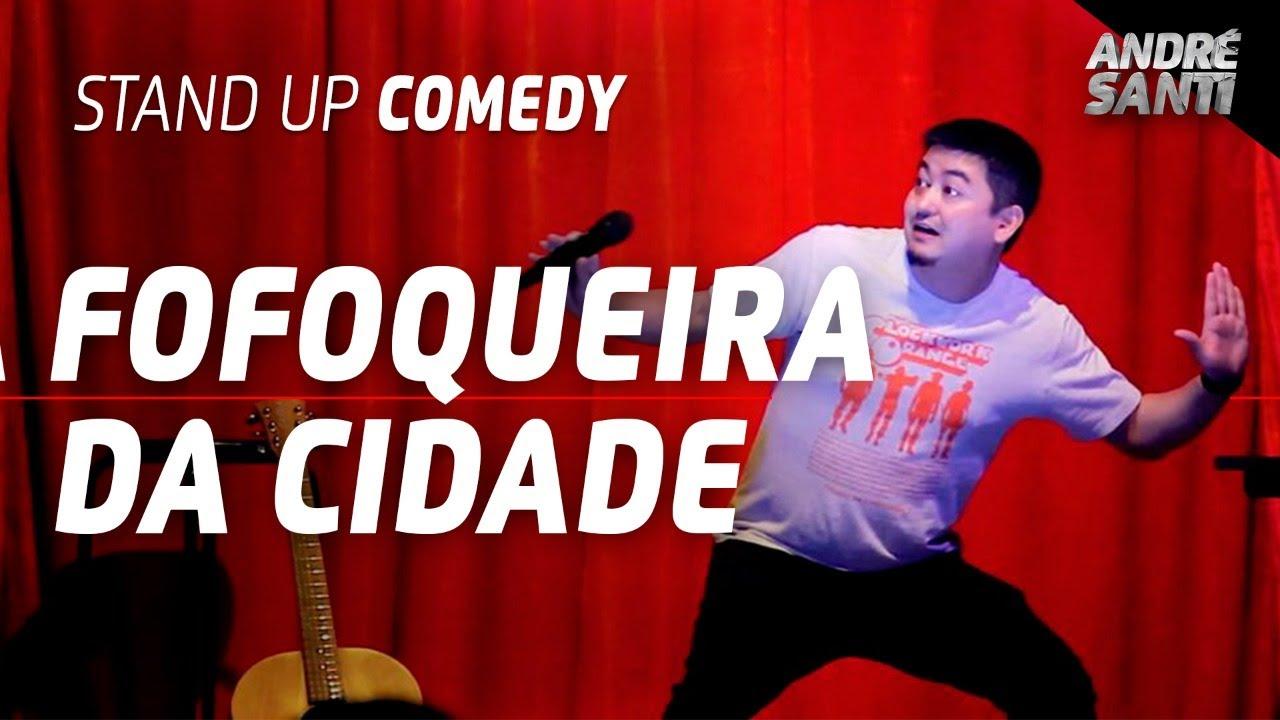A FOFOQUEIRA E O VIGILANTE | André Santi | Stand Up Comedy