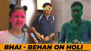 Bhai Behan on Holi || Ft. Rachit Rojha, Aditi Sharma || Sociopool || Aashish Bhardwaj