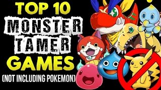 Top 10 Best Monster Tamer Games (Not Including Pokemon!)