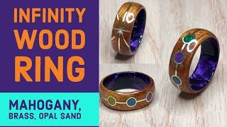 Creating an Infinity Ring with Mahogany, Brass, and Opal Sand (GIVEAWAY)