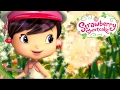 Strawberry Shortcake 🍓★ It's a Beautiful Lovely Wonderful Day ★🍓 Berry Bitty Adventures