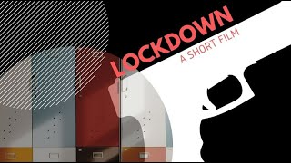 Lockdown. A short film.