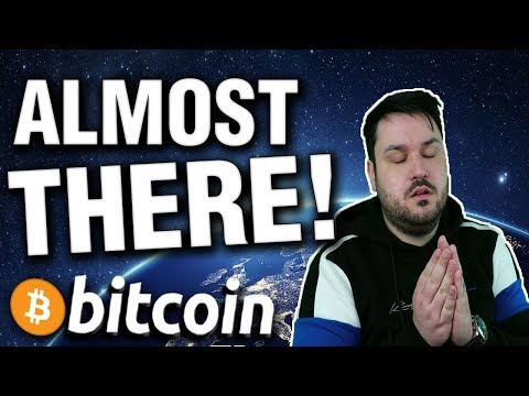 ALMOST THERE! Bitcoin Has It's Foot In The Door...
