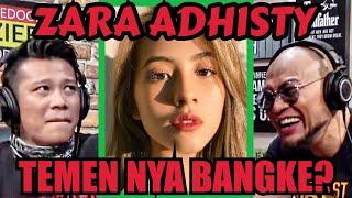 ZARA ADHISTY, TEMEN NYA BH4NGSAT⁉️ feat Boris Bokir- Deddy Corbuzier Podcast
