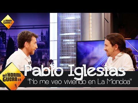 """Pablo Iglesias: """"No me veo viviendo en La Moncloa, prefiero Vallecas"""" - El Hormiguero 3.0"""