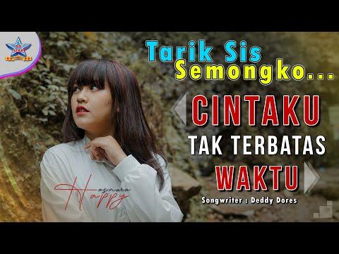 Happy Asmara - Cintaku Tak Terbatas Waktu (DJ Selow) Tarik Sis Semongko [OFFICIAL]