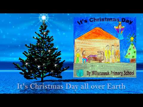 christmas songs for kids with lyrics millersneuk primary school it 39 s christmas day youtube. Black Bedroom Furniture Sets. Home Design Ideas