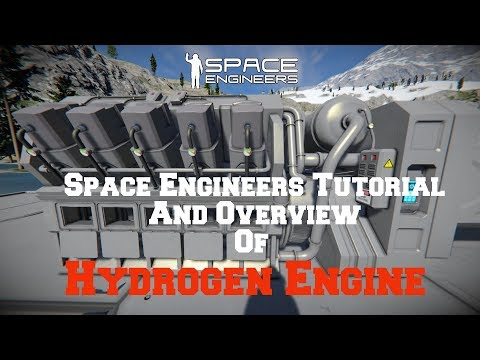 Space Engineers Tutorial: Hydrogen Engine