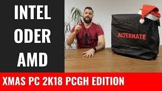 Alternate/PCGH XMAS PC 2018 | AMD oder Intel | Vorgestellt von Alternate [Anzeige]