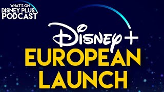 More European Launch Details Revealed | What's On Disney Plus Podcast