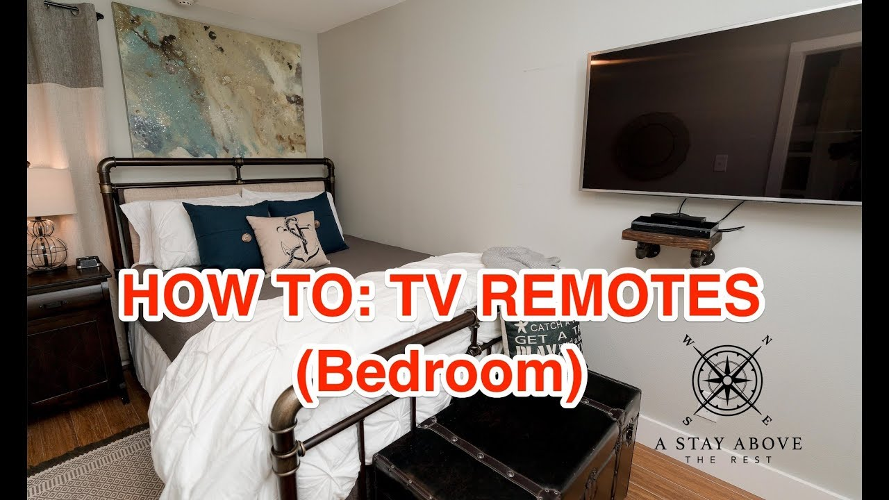 How To: Bedroom Samsung TV and Blu-Ray Remotes for A Stay Above The Rest  Vacation Rentals
