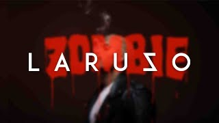 LARUZO - ZOMBIE [Official Audio]