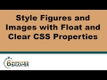Style Figures and Images with Float and Clear CSS Properties