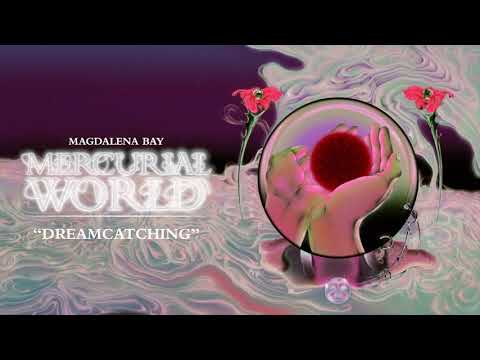 DOWNLOAD Magdalena Bay – Dreamcatching (Official Audio) Mp3 song