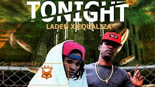 Laden x Equaliza - Tonight - March 2018