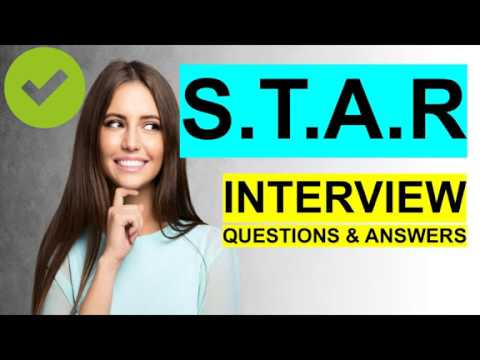 STAR INTERVIEW QUESTIONS and Answers (PASS GUARANTEED!) - YouTube