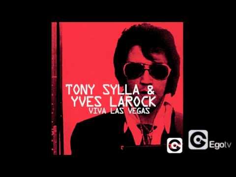 TONY SYLLA & YVES LAROCK - Viva Las Vegas