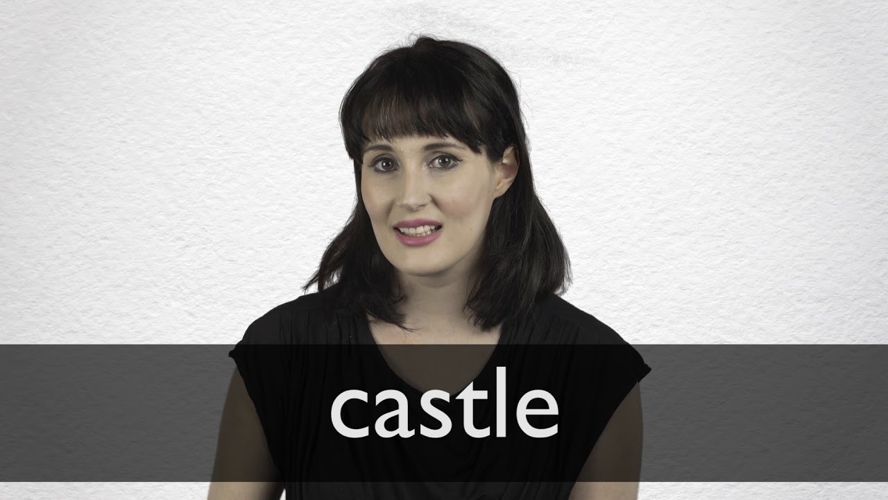 How to pronounce CASTLE in British English