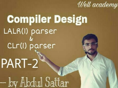Compiler Design lecture - - LALR & CLR parser ( Eng-hindi) PART - 2